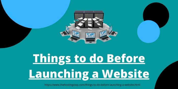 Things to do before launching a website
