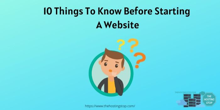 thing to know before starting a website