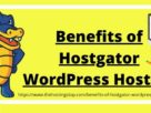 Benefits of Hostgator WordPress Hosting
