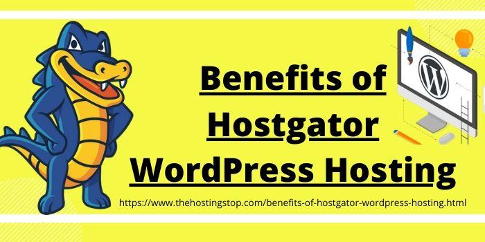 Benefits of Hostgator WordPress Hosting