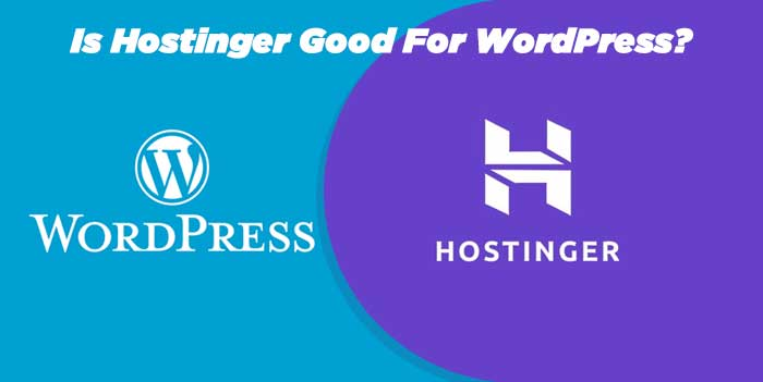 Is HOstinger Good for Wordpress