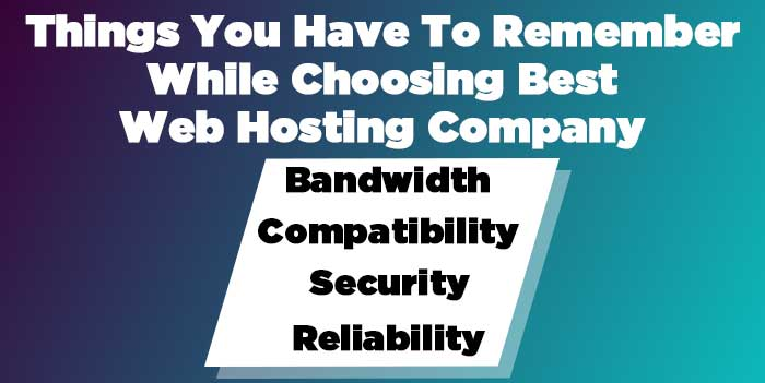Thing You Have To Remember Before Choosing Web Hosting Company